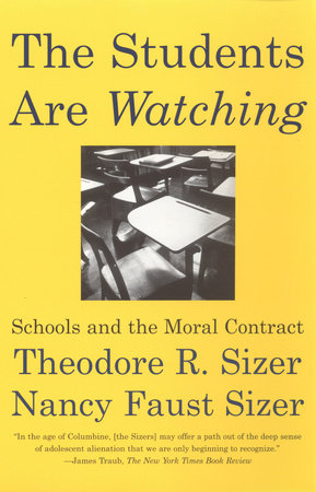 The Students are Watching by Nancy Faust Sizer