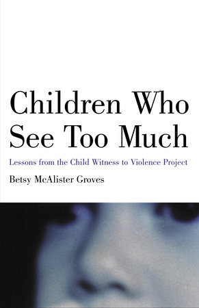 Children Who See Too Much by