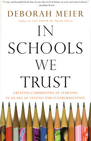In Schools We Trust by