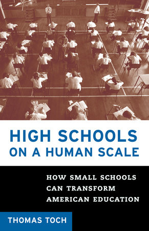 High Schools on a Human Scale by
