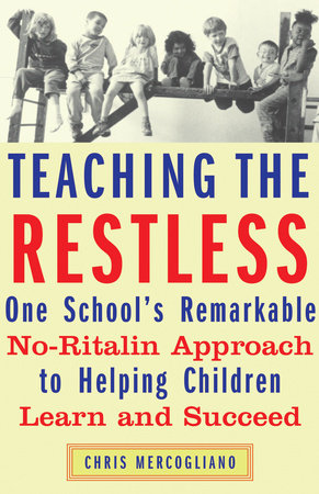 Teaching the Restless by