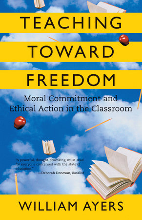 Teaching Toward Freedom by