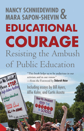 Educational Courage by Nancy Schniedewind and Mara Sapon-Shevin