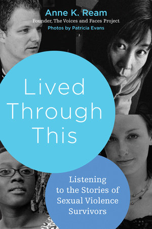 Lived Through This by Anne K. Ream