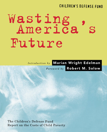 Wasting America's Future by