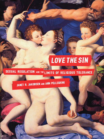 Love the Sin by Janet Jakobsen and Ann Pellegrini