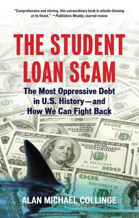 The Student Loan Scam by