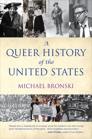 A Queer History of the United States by Michael Bronski