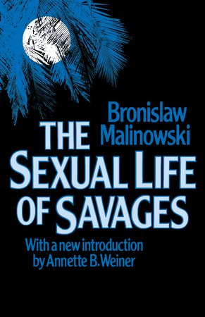 Sexual Life of Savages by