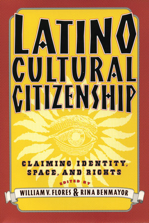Latino Cultural Citizenship by