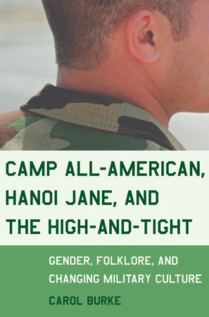 Camp All-American, Hanoi Jane, and the High-and-Tight by