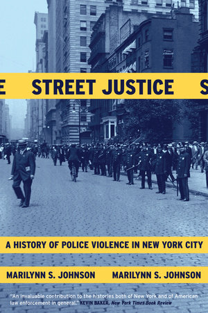 Street Justice by Marilynn S. Johnson
