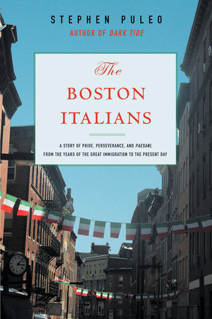 The Boston Italians by