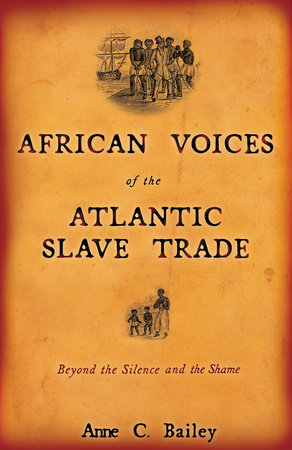 African Voices of the Atlantic Slave Trade by