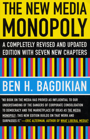The New Media Monopoly by