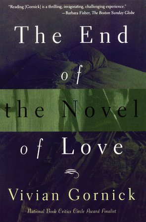 The End of The Novel of Love by Vivian Gornick