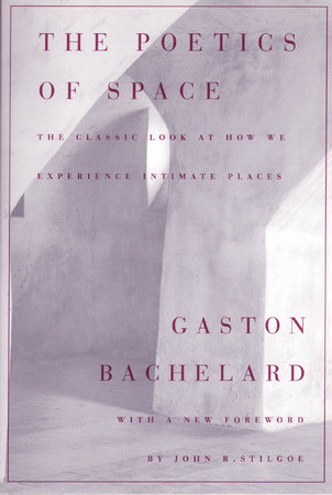 The Poetics of Space by