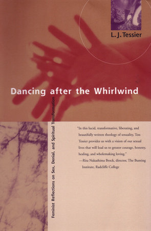 Dancing after the Whirlwind by