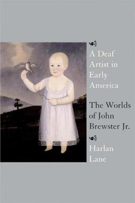 A Deaf Artist in Early America by