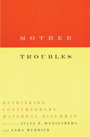 Mother Troubles by