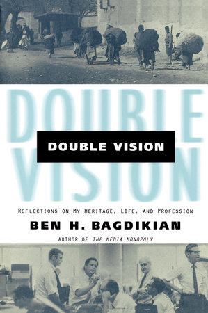 Double Vision by Ben H. Bagdikian