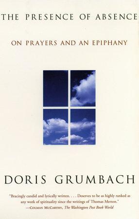 The Presence of Absence by Doris Grumbach