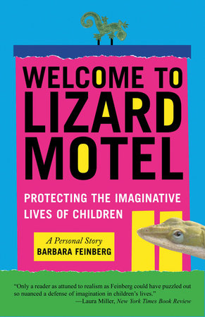 Welcome to Lizard Motel by Barbara Feinberg