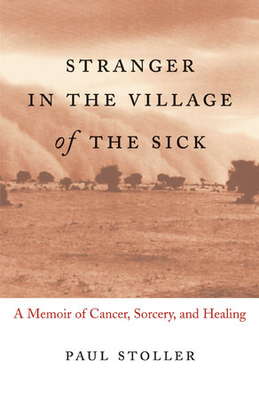 Stranger in the Village of the Sick by