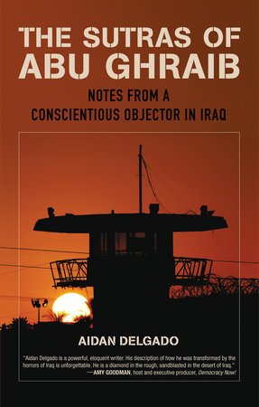 The Sutras of Abu Ghraib by