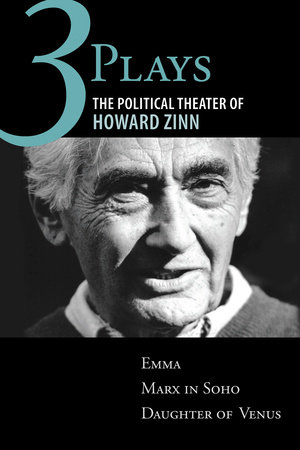 Three Plays by Howard Zinn