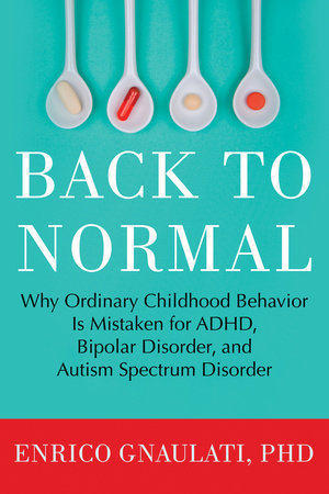 Back to Normal by Enrico Gnaulati, PhD