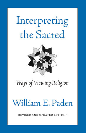 Interpreting The Sacred by