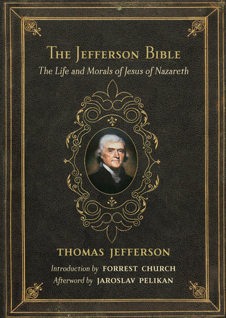 The Jefferson Bible by Thomas Jefferson