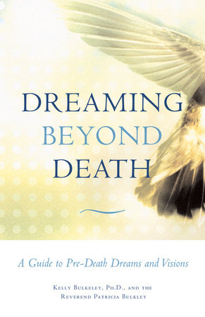 Dreaming Beyond Death by