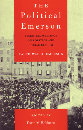 The Political Emerson by