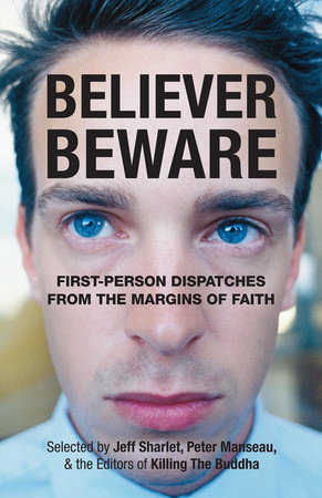 Believer, Beware by
