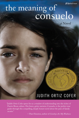 The Meaning of Consuelo by Judith Ortiz Cofer