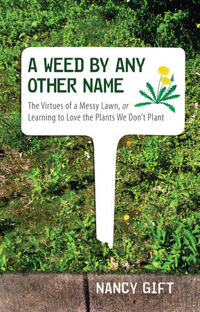 A Weed by Any Other Name by