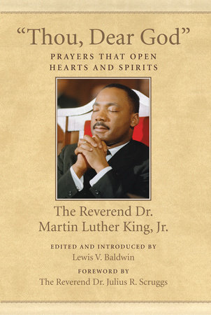 """Thou, Dear God"" by Martin Luther King, Jr."