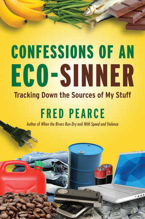 Confessions of an Eco-Sinner by