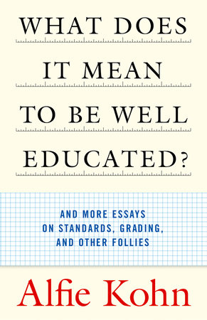 What Does It Mean to Be Well Educated? by