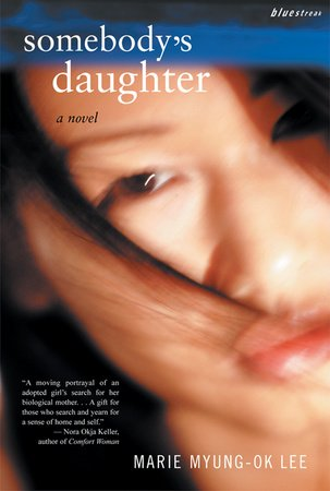 Somebody's Daughter by Marie Myung-Ok Lee