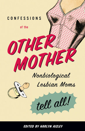 Confessions of the Other Mother by