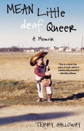 Mean Little deaf Queer by