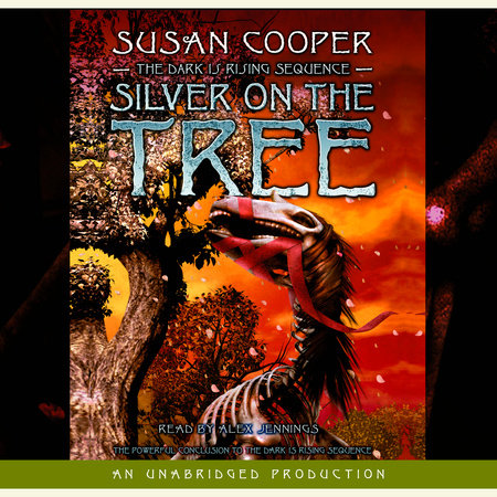 The Dark Is Rising Sequence, Book Five: Silver on the Tree by