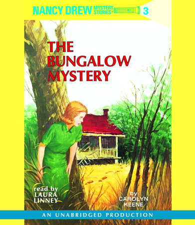 Nancy Drew #3: The Bungalow Mystery by