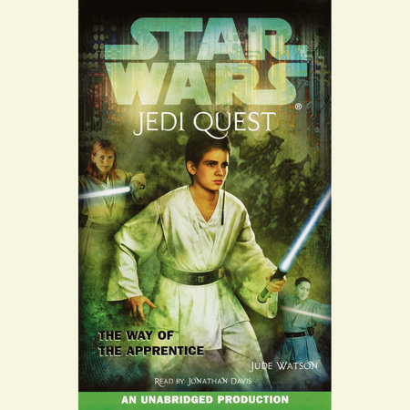 Star Wars: Jedi Quest #1: The Way of the Apprentice by