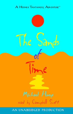 The Sands of Time: A Hermux Tantamoq Adventure by Michael Hoeye