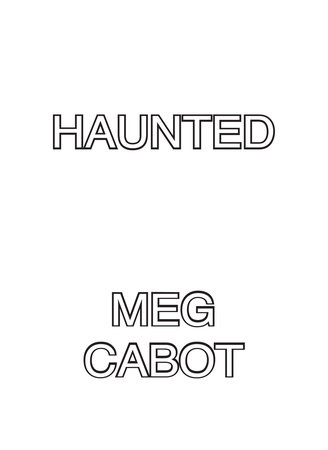 Haunted by Meg Cabot