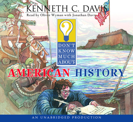 Don't Know Much About American History by